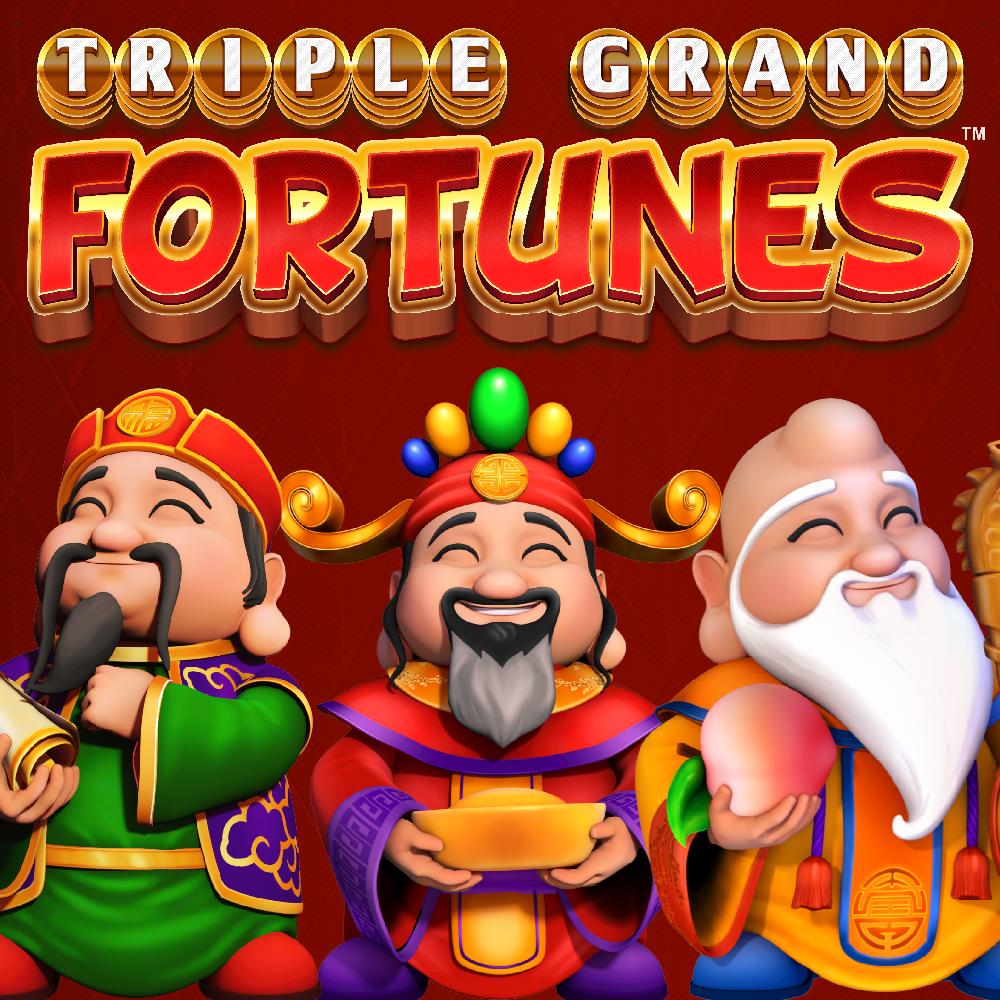 Triple Grand Fortunes