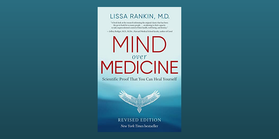 Stories That Heal Book Club: Mind Over Medicine