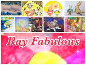 Ray Fabulous(レイ ファビラス) グループアート展&イベント  in吉祥寺