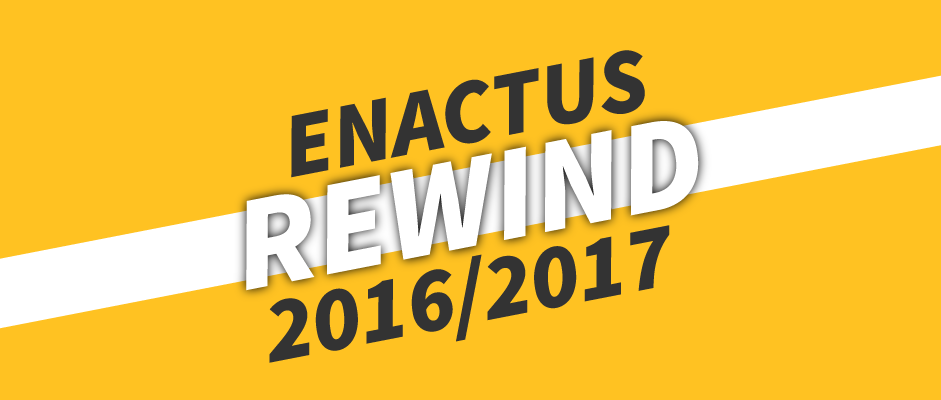 Enactus Year in Rewind