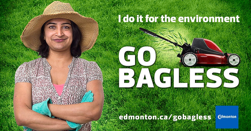 "City of Edmonton Go Bagless campaign image. Woman in garden hat and gloves standing in front of a grassy background with the hading ""I do it for the environment GO BAGLESS"""