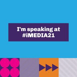 iMedia 2021 Speaker