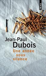 Couv. Uneannée sous silence JP Dubois photo Mélanie Derouetteau/LeGrand