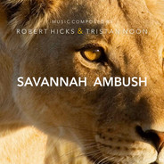 Savannah Ambush by Robert Hicks & Tristan Noon