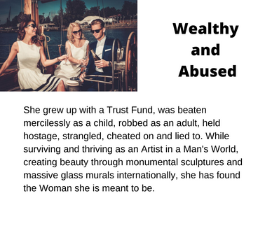 Wealthy and Abused.png