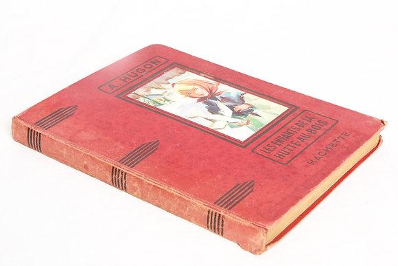 """Livre """"les enfants de la Hutte-au-bois (1944)"""