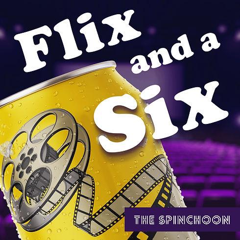 Flix and a Six.jpg
