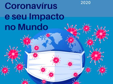 A Pandemia do Coronavírus e seu Impacto no Mundo