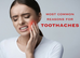 Most Common Reasons for Toothaches