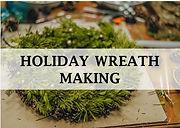 Holiday Wreath Making.jpg