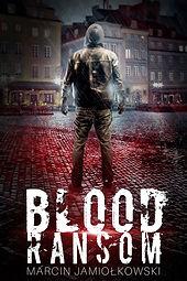 Marcin_Jamiołkowski_-_Blood_Ransom_-_eBo