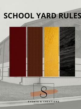 School Yard Rules
