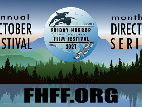 FRIDAY HARBOR FILM FESTIVAL RECEIVES GRANT & ANNOUNCES HYBRID FESTIVAL