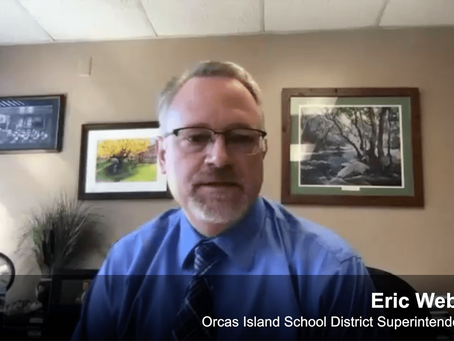 Meeting the COVID-19 Crisis: Orcas Island School District Superintendent Eric Webb