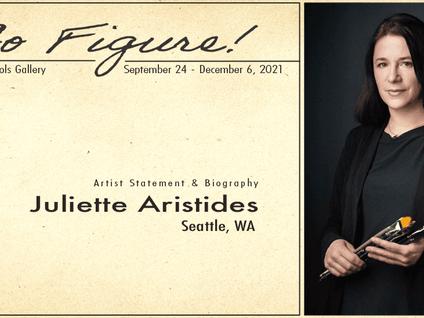 ARTIST STATEMENT: Juliette Aristides