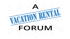 Forums explore vacation rentals to create workable solutions
