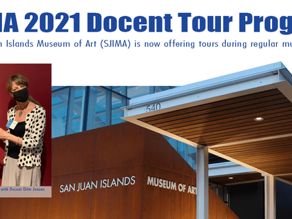 Welcome to the launch of the SJIMA Docent Tour Program