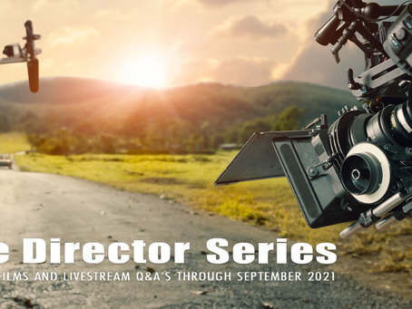 FRIDAY HARBOR FILM FESTIVAL PRESENTS THE DIRECTOR SERIES