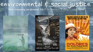 FRIDAY HARBOR FILM FESTIVAL'S ENVIRONMENTAL JUSTICE FILMS BEGIN MARCH 16