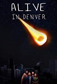 Alive in Denver