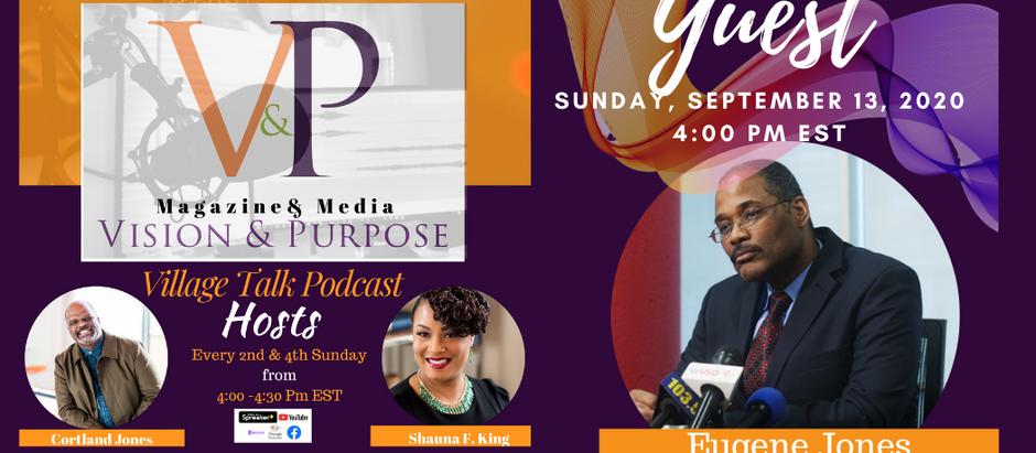 VILLAGE TALK PODCAST: Black Lives Matter- A Black Male's Perspective with Eugene Jones