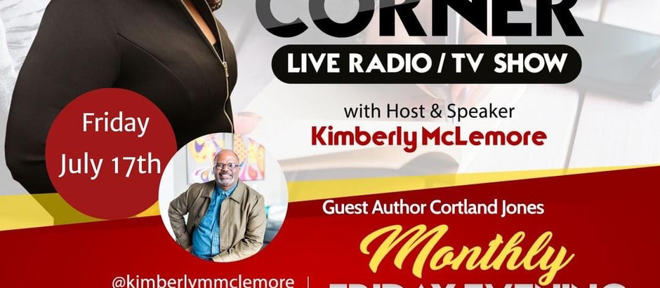 THE AUTHOR'S CORNER Author Interview Hosted by Kimberly McClemore