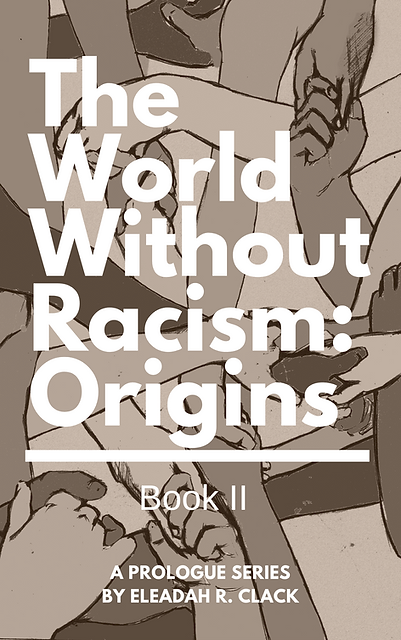 Copy of The World Without Racism_ Origin