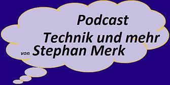 merkst.de-Podcast Technik und Mehr