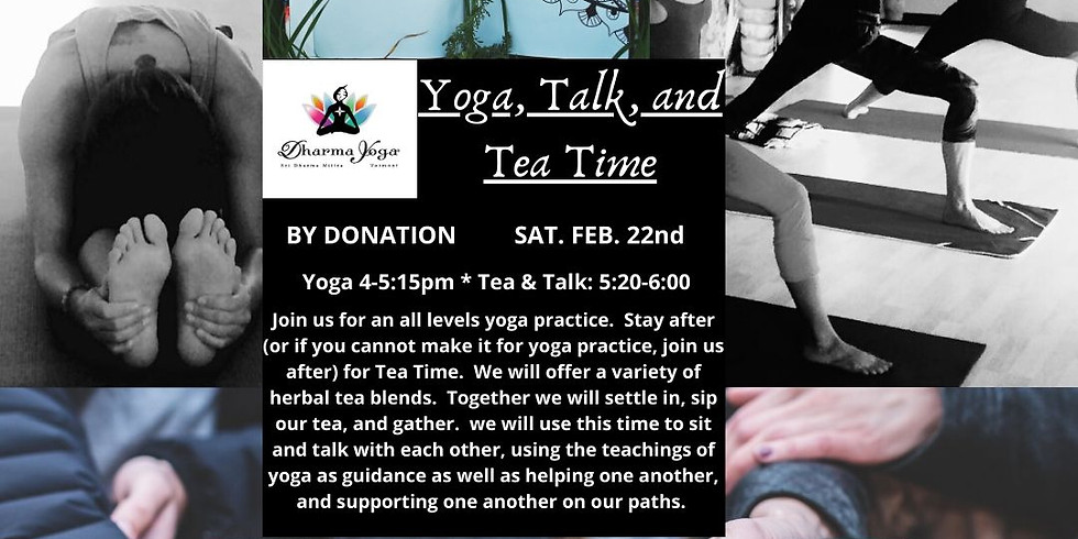 Yoga, Talk, & Tea Time