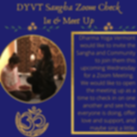DYVT Sangha Zoom Check In & Meet Up.png