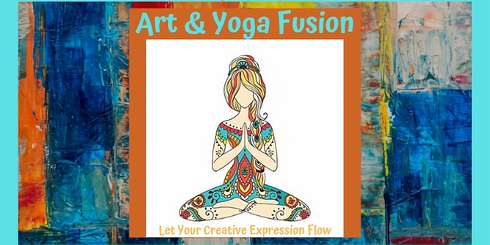 Art & Yoga Fusion: Let Your Creative Expression Flow