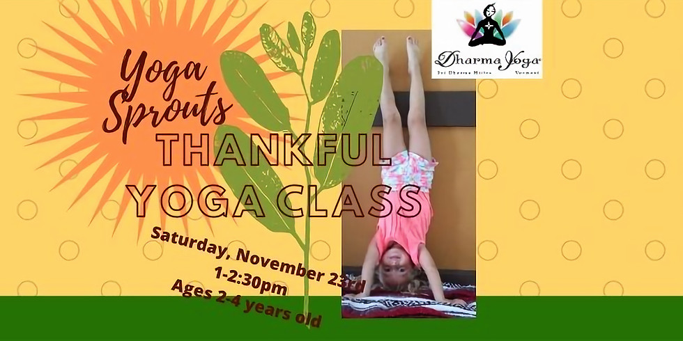 Little Sprouts Thankful Yoga Class