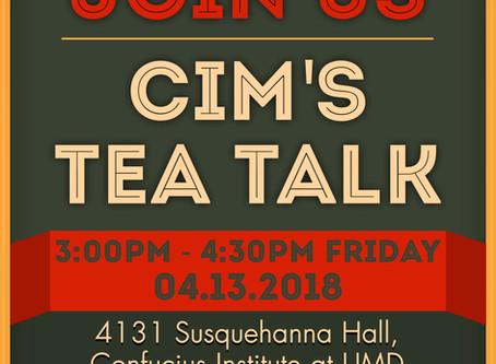 We Will Participate in CIM's Tea Talk