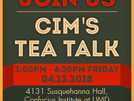 We Will Participate in CIM's Tea Talk