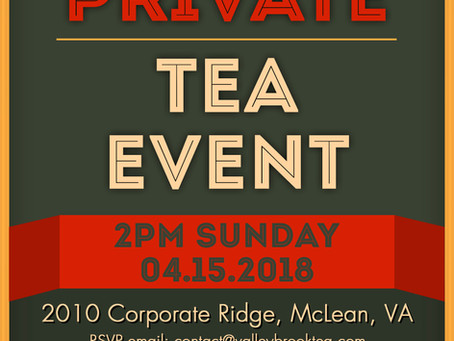 Private Tea Event on Sunday, April 15th