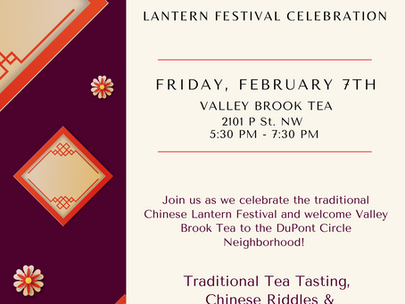 2020 Chinese New Year & Lantern Festival Celebration at Valley Brook Tea Store