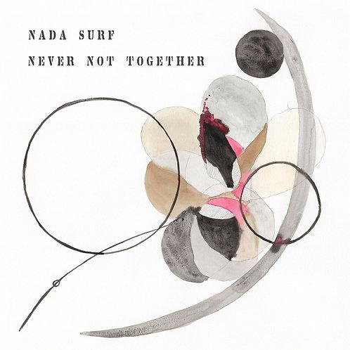 Nada Surf - Never Not Together (Ltd Ed Grey Vinyl / Gatefold)