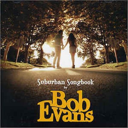 Bob Evans - Suburban Songbook (Limited Edition 180g Yellow Vinyl)