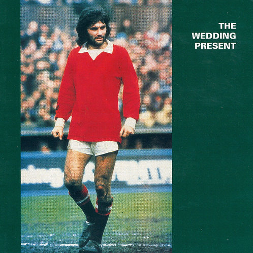 The Wedding Present - George Best Plus (Green Vinyl)