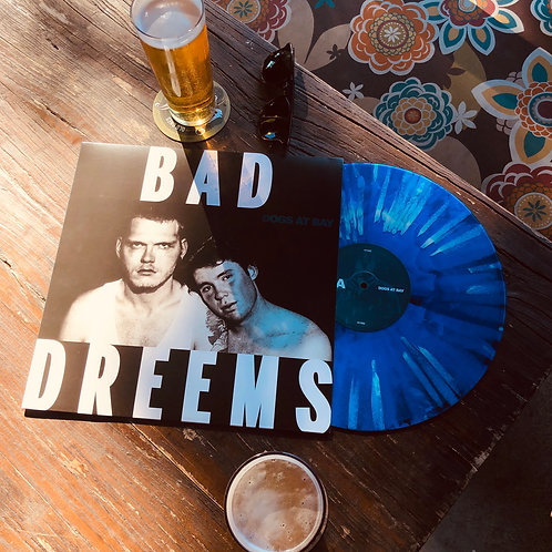 Bad//Dreems - Dogs At Bay (1 of 150 Waxx Lyrical Edition)
