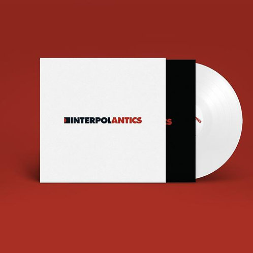 Interpol - Antics (15th Anniversary White Vinyl)