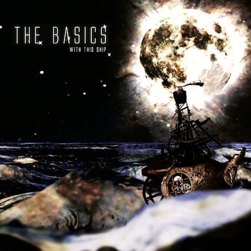 "The Basics - With This Ship (7"" Single)"