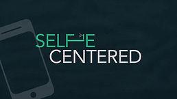 Selfie Centered messages