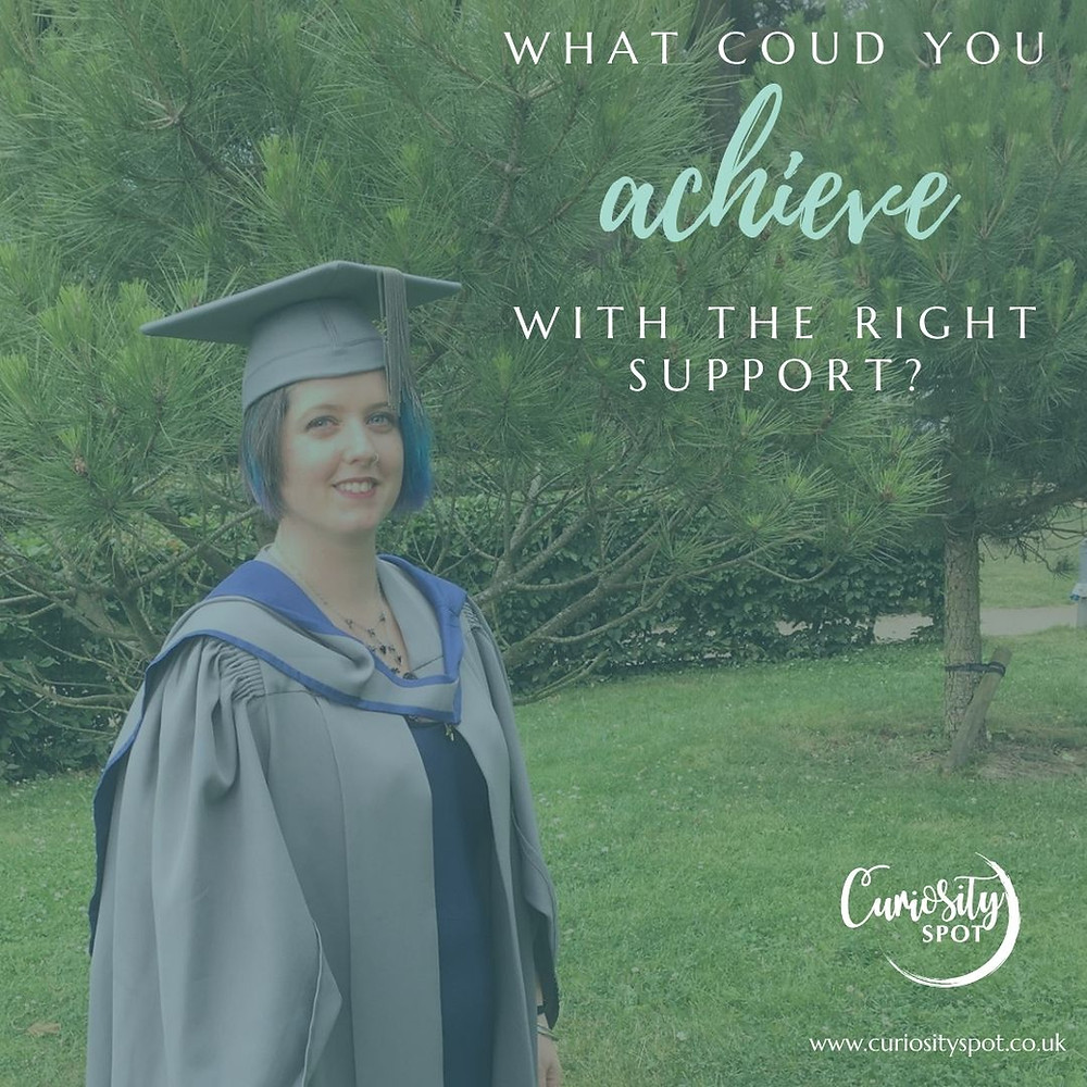 Louise wearing grey and blue grauation robes is looking at the camera and smiling. In the background are tress. Text reads 'What could you achieve with the right support?'