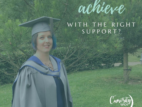 What could you achieve with the right support?