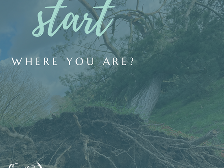 Starting Where You Are