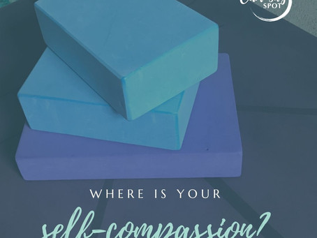 Where is your self-compassion?