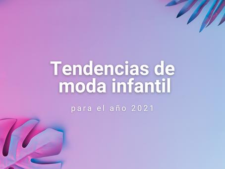 Tendencias de moda infantil para niños y niñas en el 2021