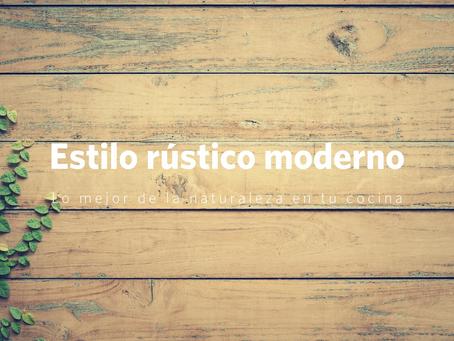Lo que debes saber para diseñar una cocina de estilo rústico moderno