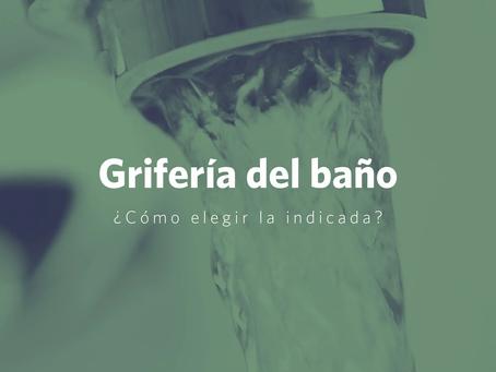 Recomendaciones para elegir la grifería ideal del baño
